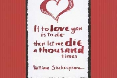 Veggarbeider - William Shakespeare sitat - If to love you is to die